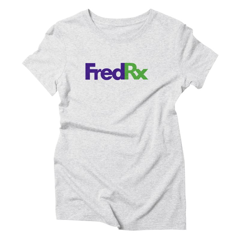FredRx logo Women's Triblend T-Shirt by FredRx's Artist Shop
