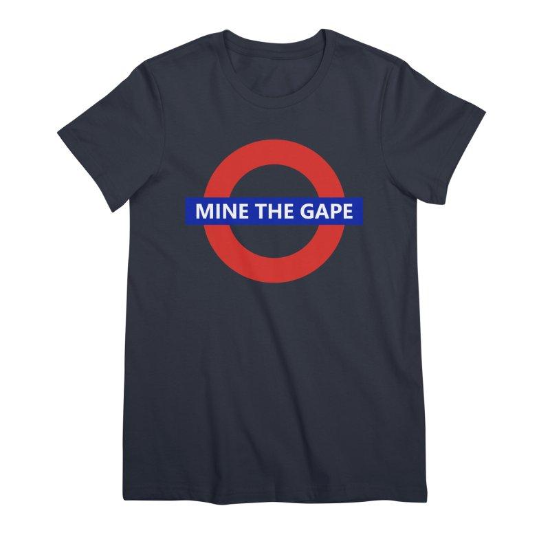 mind the gape Women's Premium T-Shirt by FredRx's Artist Shop