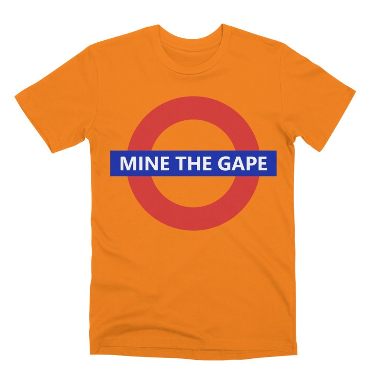 mind the gape Men's Premium T-Shirt by FredRx's Artist Shop