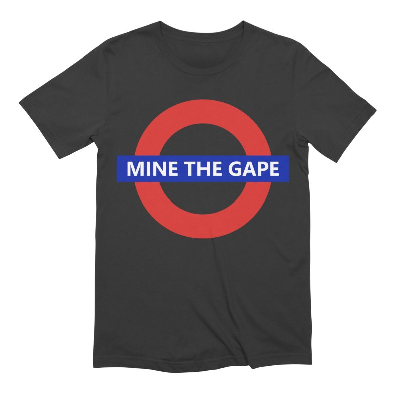 mind the gape Men's Extra Soft T-Shirt by FredRx's Artist Shop