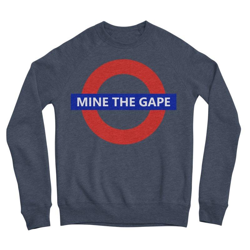 mind the gape Women's Sponge Fleece Sweatshirt by FredRx's Artist Shop