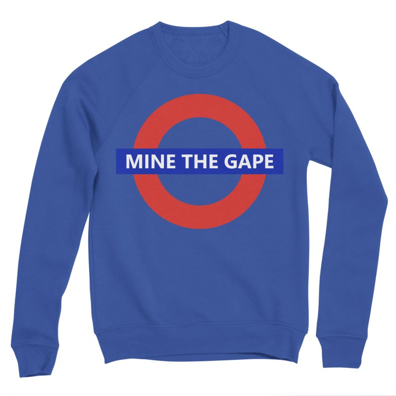 mind the gape Men's Sweatshirt by FredRx's Artist Shop