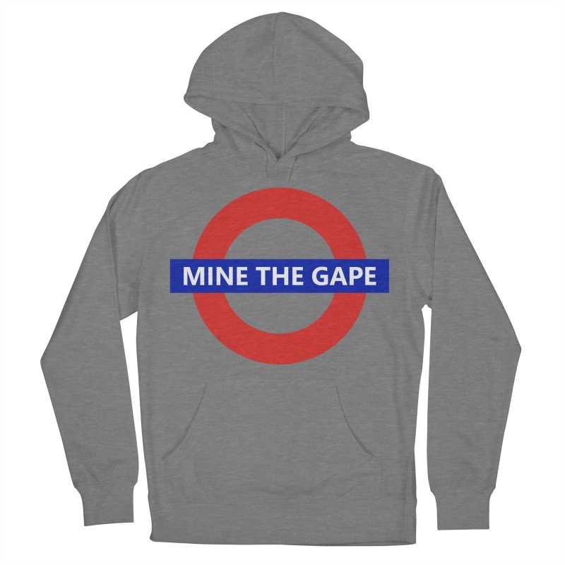 mind the gape Women's Pullover Hoody by FredRx's Artist Shop
