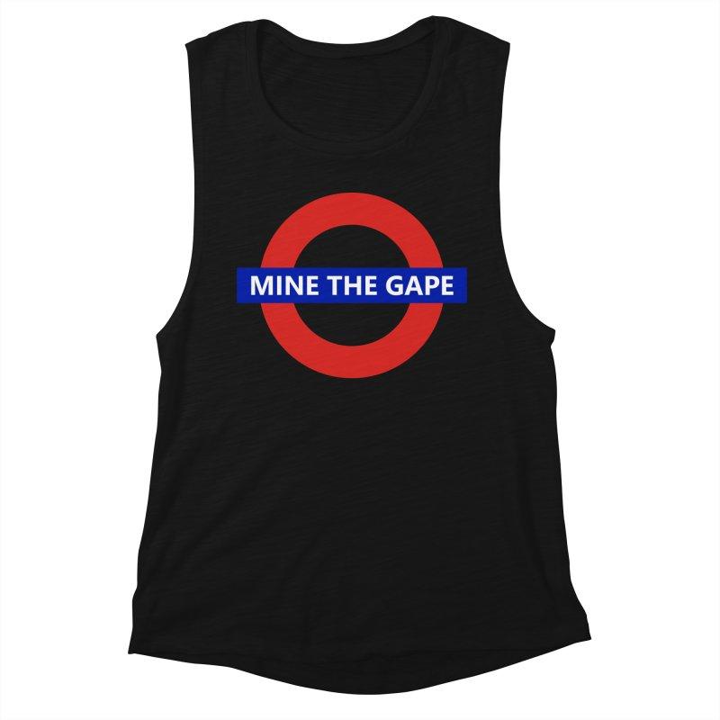 mind the gape Women's Tank by FredRx's Artist Shop