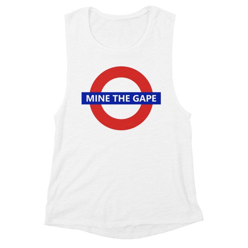 mind the gape Women's Muscle Tank by FredRx's Artist Shop