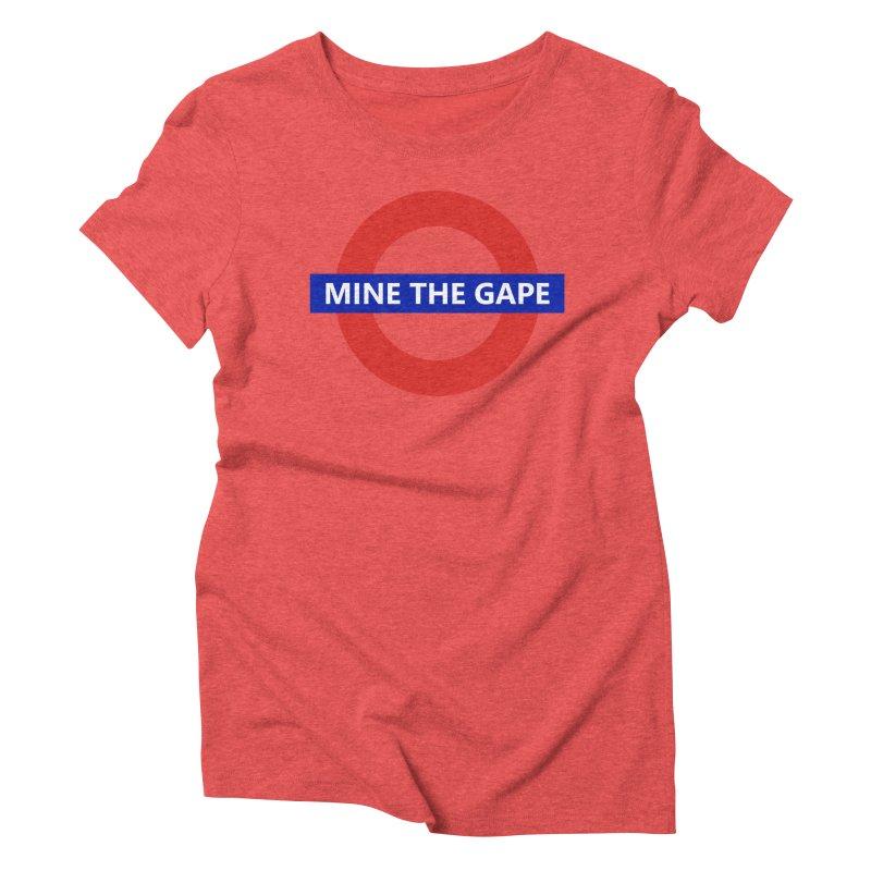 mind the gape Women's Triblend T-Shirt by FredRx's Artist Shop