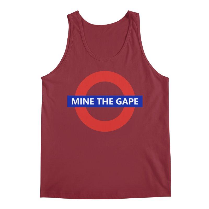 mind the gape Men's Tank by FredRx's Artist Shop