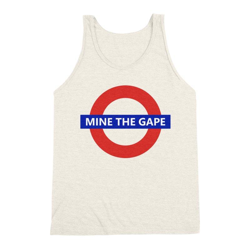 mind the gape Men's Triblend Tank by FredRx's Artist Shop