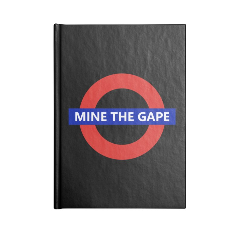 mind the gape Accessories Lined Journal Notebook by FredRx's Artist Shop