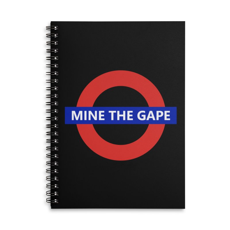 mind the gape Accessories Lined Spiral Notebook by FredRx's Artist Shop
