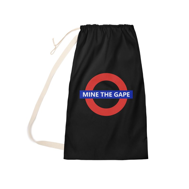 mind the gape Accessories Laundry Bag Bag by FredRx's Artist Shop