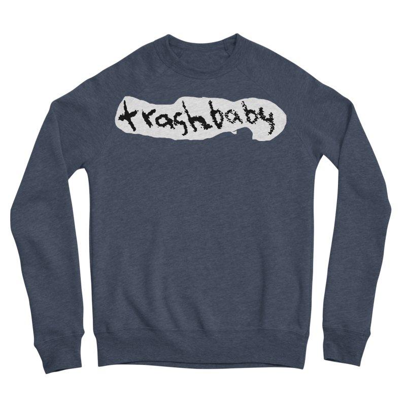 trashbaby Women's Sponge Fleece Sweatshirt by FredRx's Artist Shop