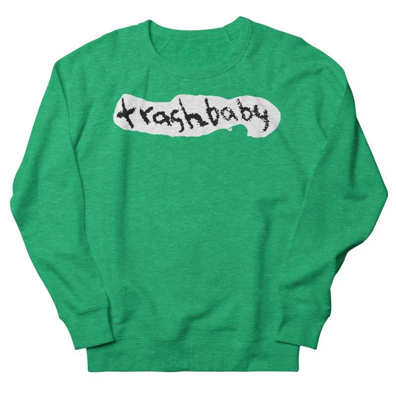 trashbaby Women's Sweatshirt by FredRx's Artist Shop