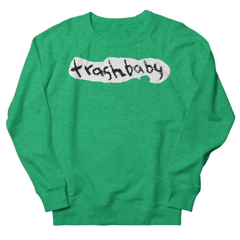 trashbaby Men's French Terry Sweatshirt by FredRx's Artist Shop