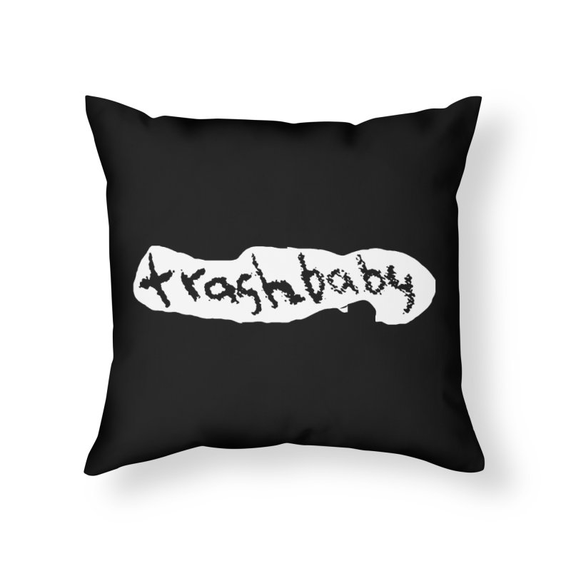 trashbaby Home Throw Pillow by FredRx's Artist Shop