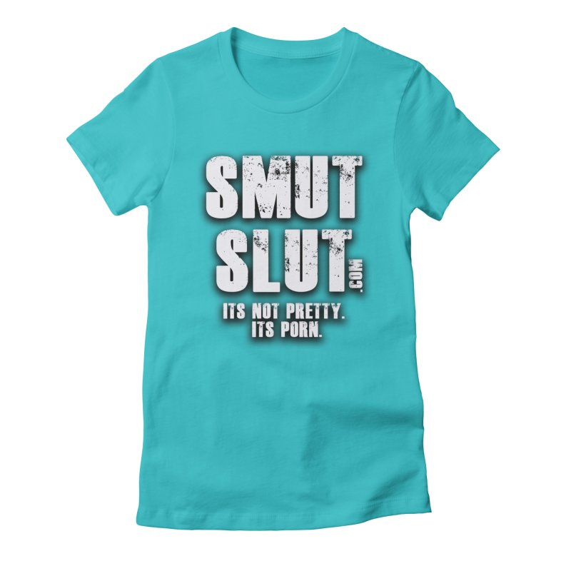 smut slut Women's Fitted T-Shirt by FredRx's Artist Shop