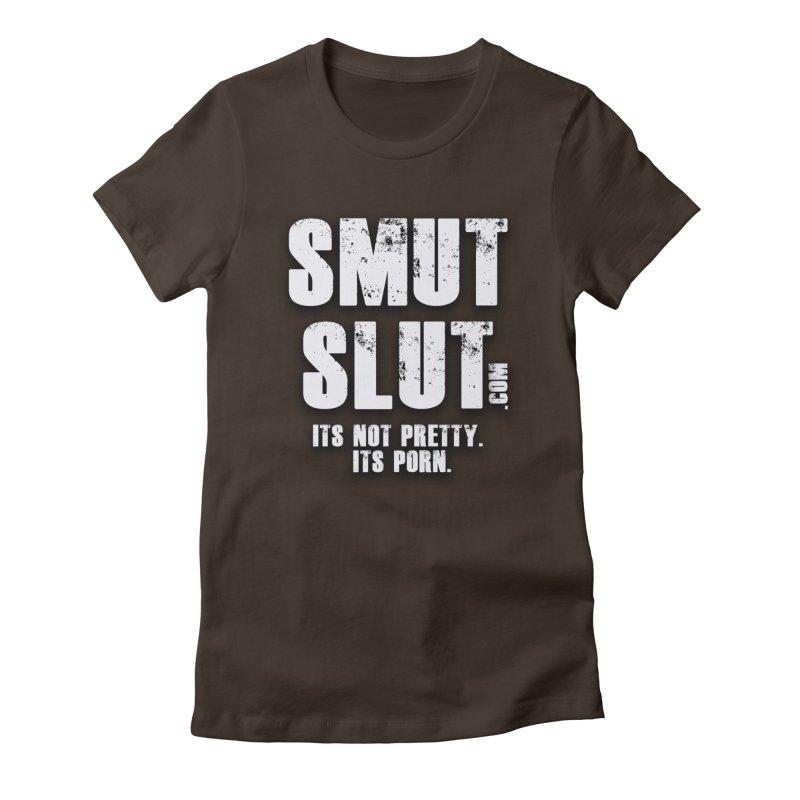 smut slut Women's T-Shirt by FredRx's Artist Shop