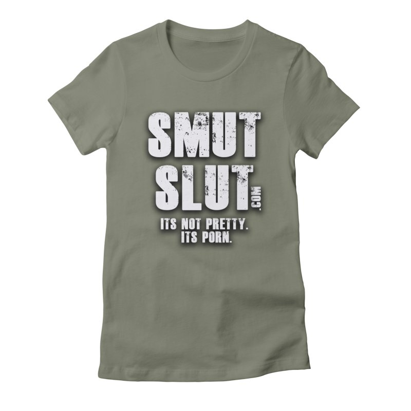 smut slut Women's T-Shirt by FredRx's Artist Shop