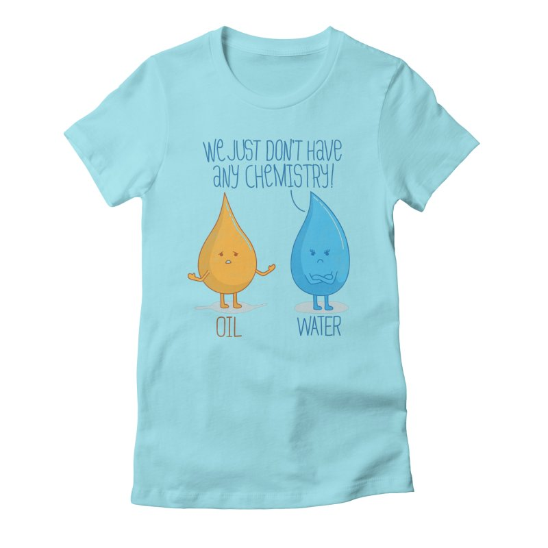 No Chemistry Women's Fitted T-Shirt by freeagent08's Artist Shop