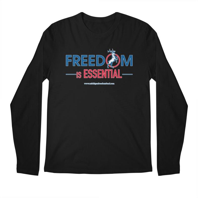 FREEDOM is Essential Men's Longsleeve T-Shirt by Freedom Gear