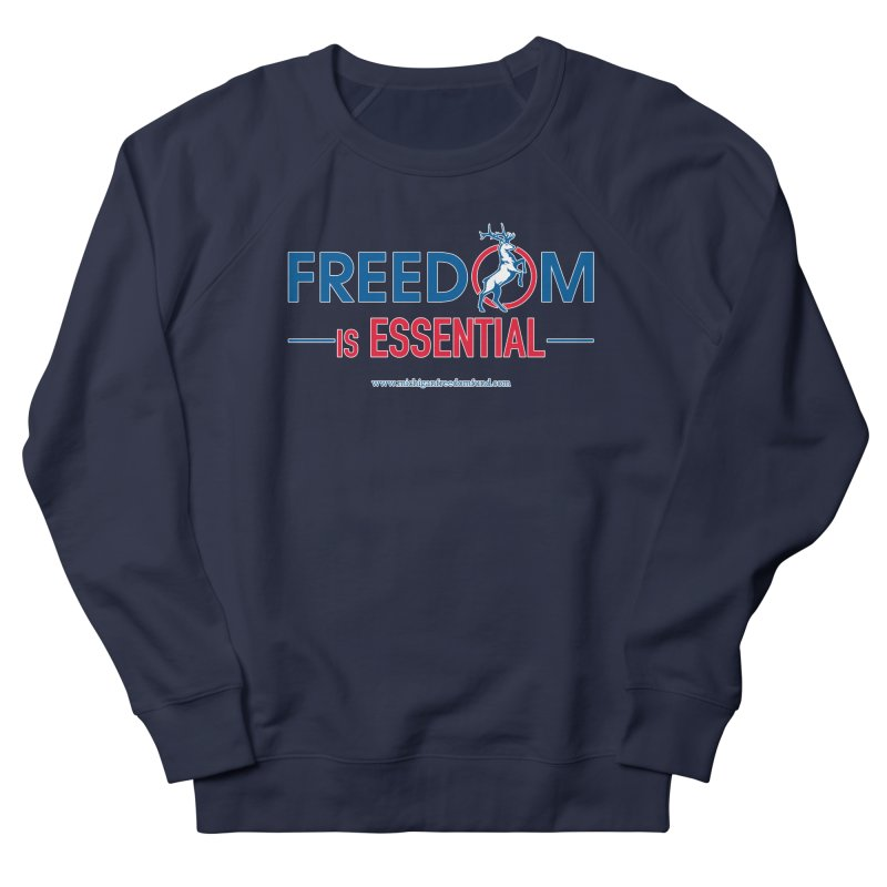 FREEDOM is Essential Men's Sweatshirt by Freedom Gear