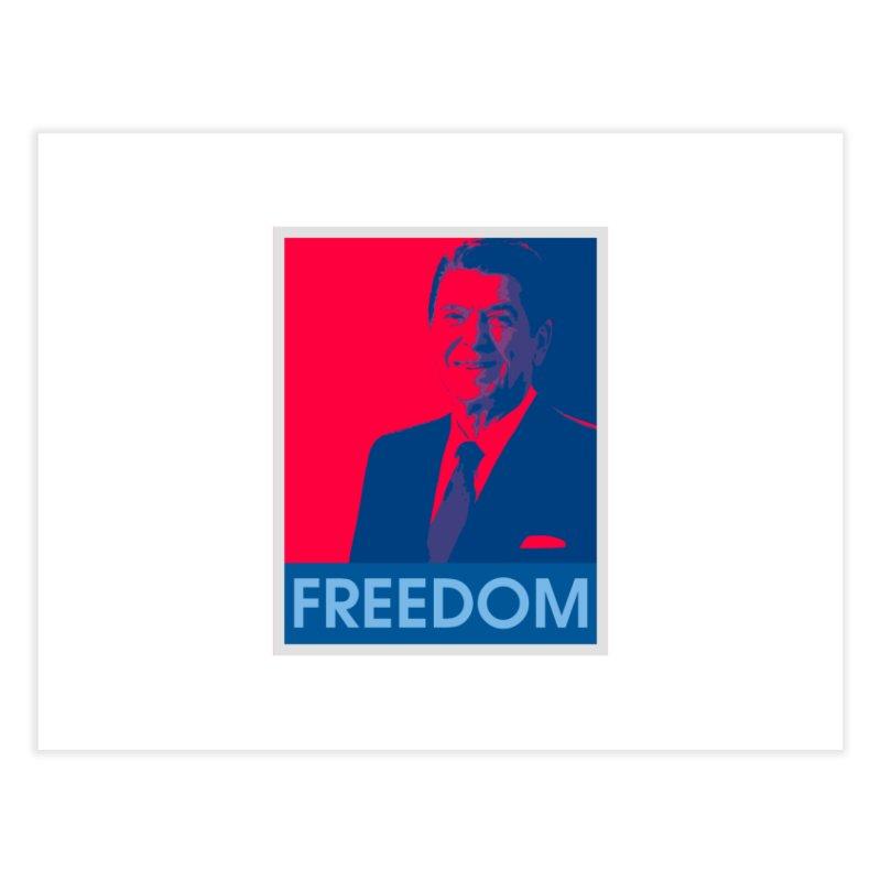 Freedom Reagan Home Fine Art Print by Freedom Gear