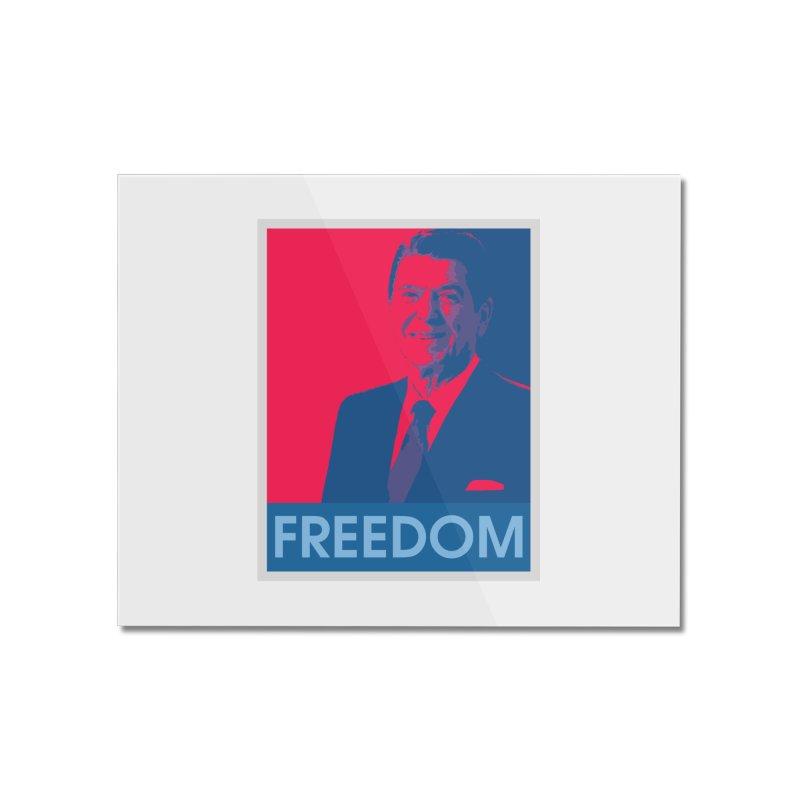 Freedom Reagan Home Mounted Acrylic Print by Freedom Gear