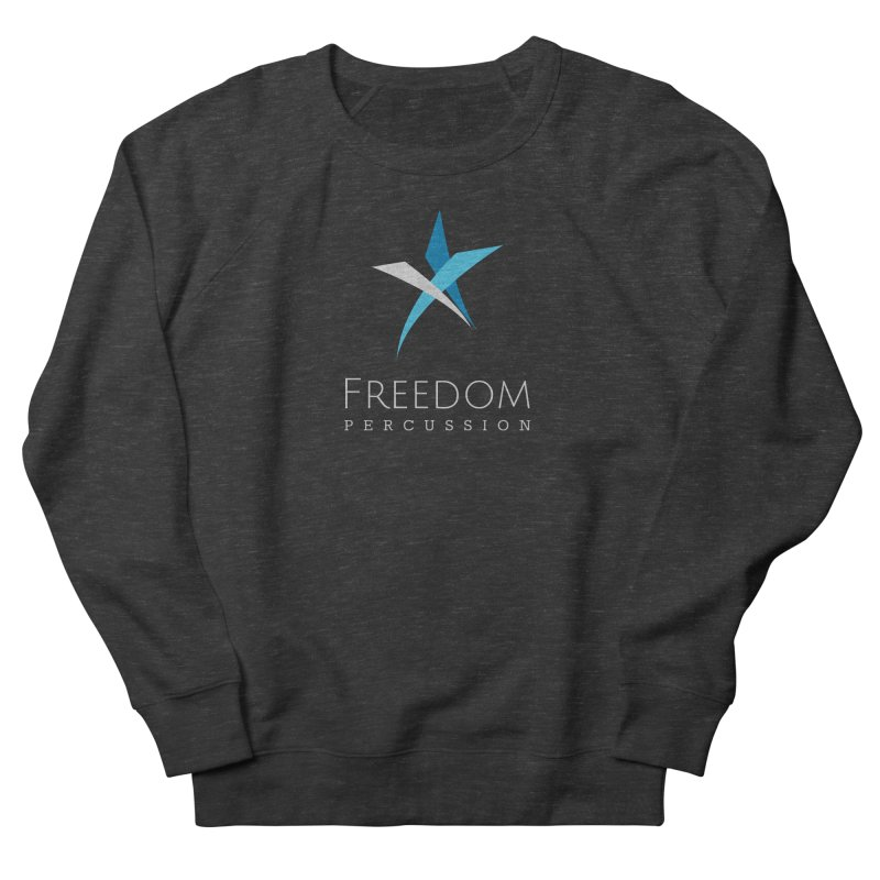 Freedom Logo Women's French Terry Sweatshirt by Freedom Percussion Shop