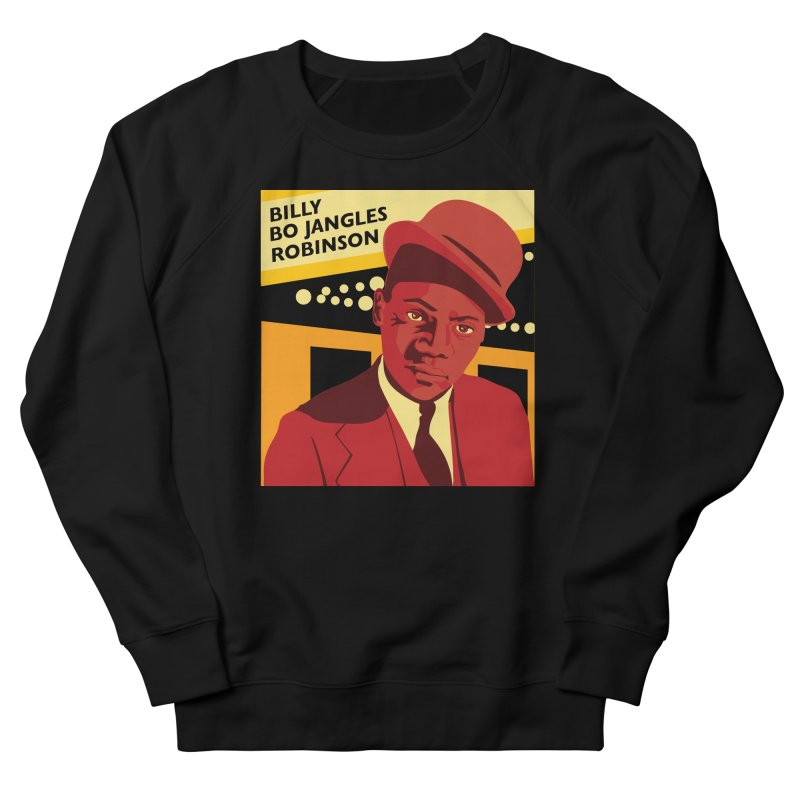 Bo Jangles Men's French Terry Sweatshirt by In this great future, you can't forget your past.