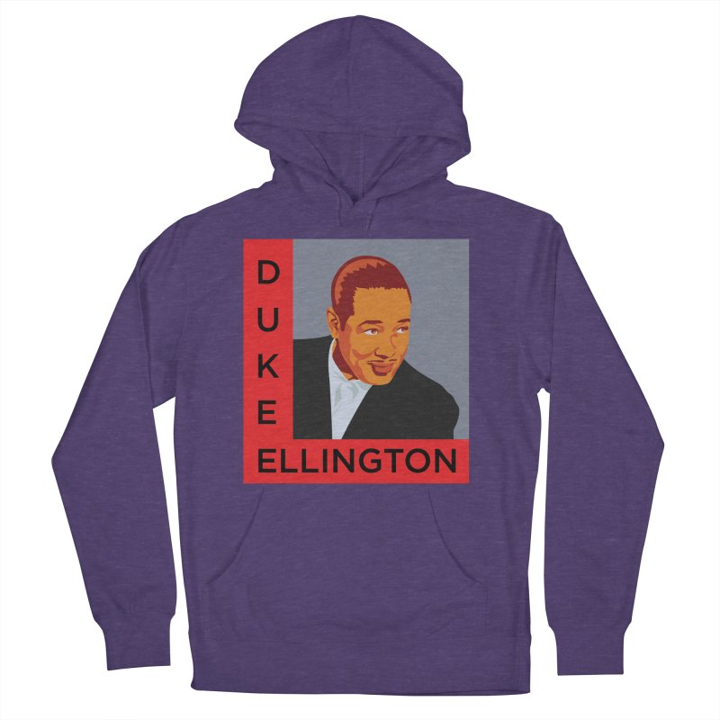 Duke Ellington Women's French Terry Pullover Hoody by In this great future, you can't forget your past.