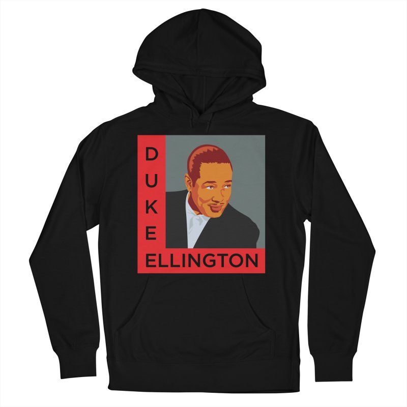 Duke Ellington Men's French Terry Pullover Hoody by In this great future, you can't forget your past.