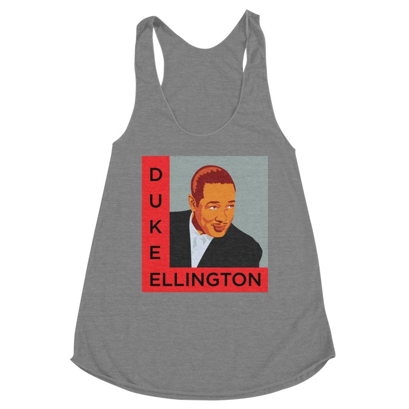 Duke Ellington Women's Tank by In this great future, you can't forget your past.