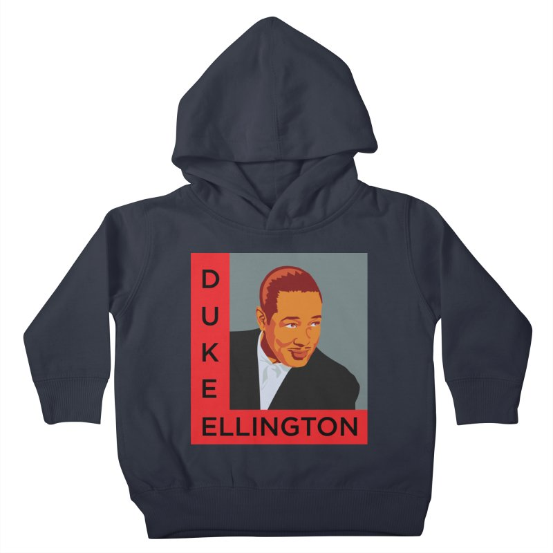 Duke Ellington Kids Toddler Pullover Hoody by In this great future, you can't forget your past.