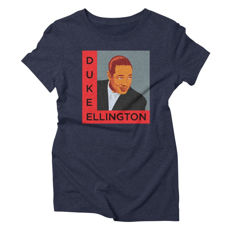Duke Ellington Women's T-Shirt by In this great future, you can't forget your past.