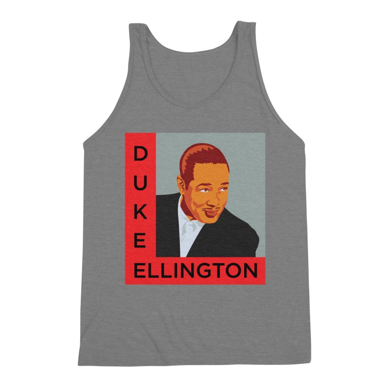Duke Ellington Men's Triblend Tank by In this great future, you can't forget your past.