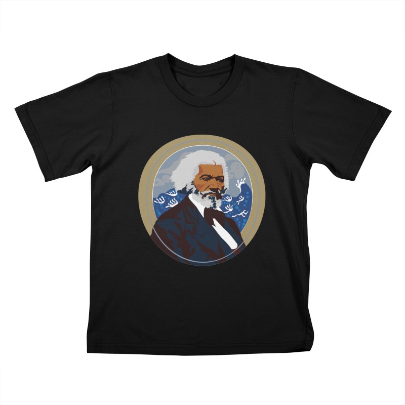 Frederick Douglass Kids T-Shirt by In this great future, you can't forget your past.