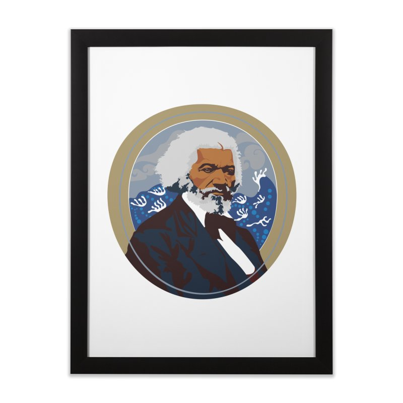 Frederick Douglass Home Framed Fine Art Print by In this great future, you can't forget your past.