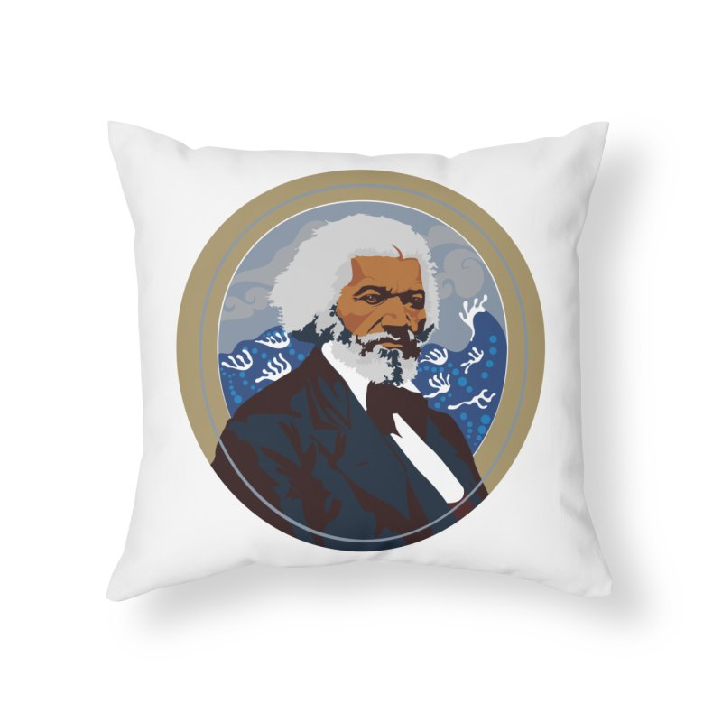 Frederick Douglass Home Throw Pillow by In this great future, you can't forget your past.