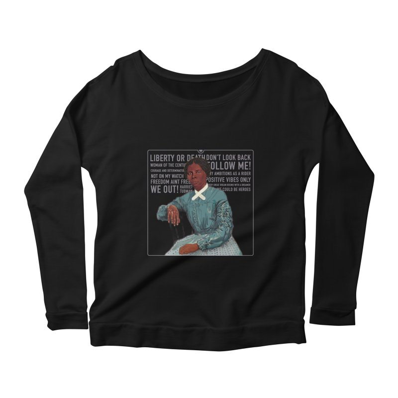 This Way to Freedom Women's Scoop Neck Longsleeve T-Shirt by In this great future, you can't forget your past.