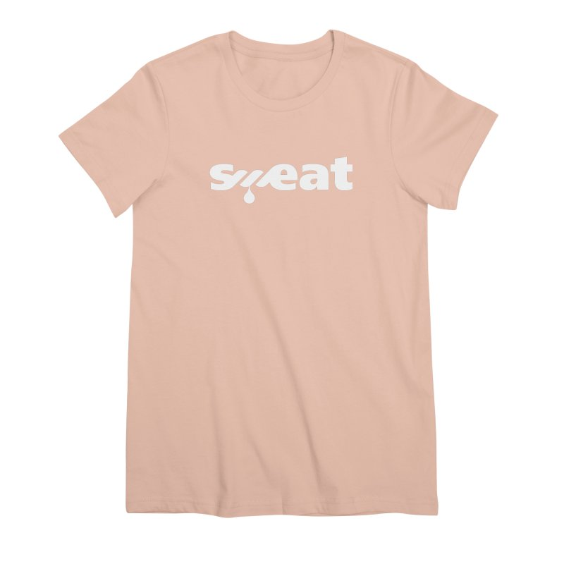 Sweat Women's Premium T-Shirt by Freehand