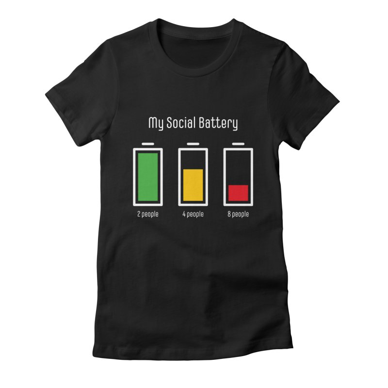 My Social Battery Women's T-Shirt by Freehand