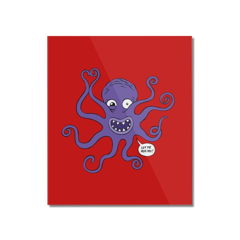 Hugtopus Home Mounted Acrylic Print by Freehand