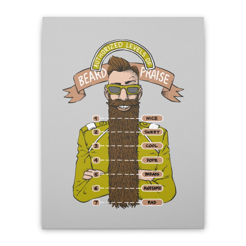 Beard Praise Home Stretched Canvas by Freehand