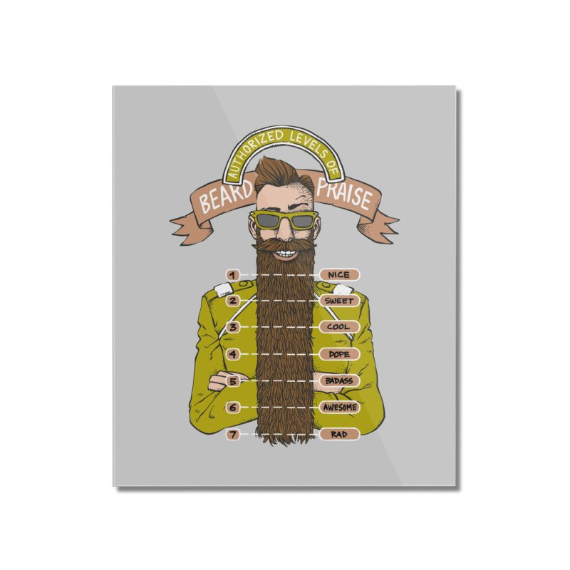 Beard Praise Home Mounted Acrylic Print by Freehand