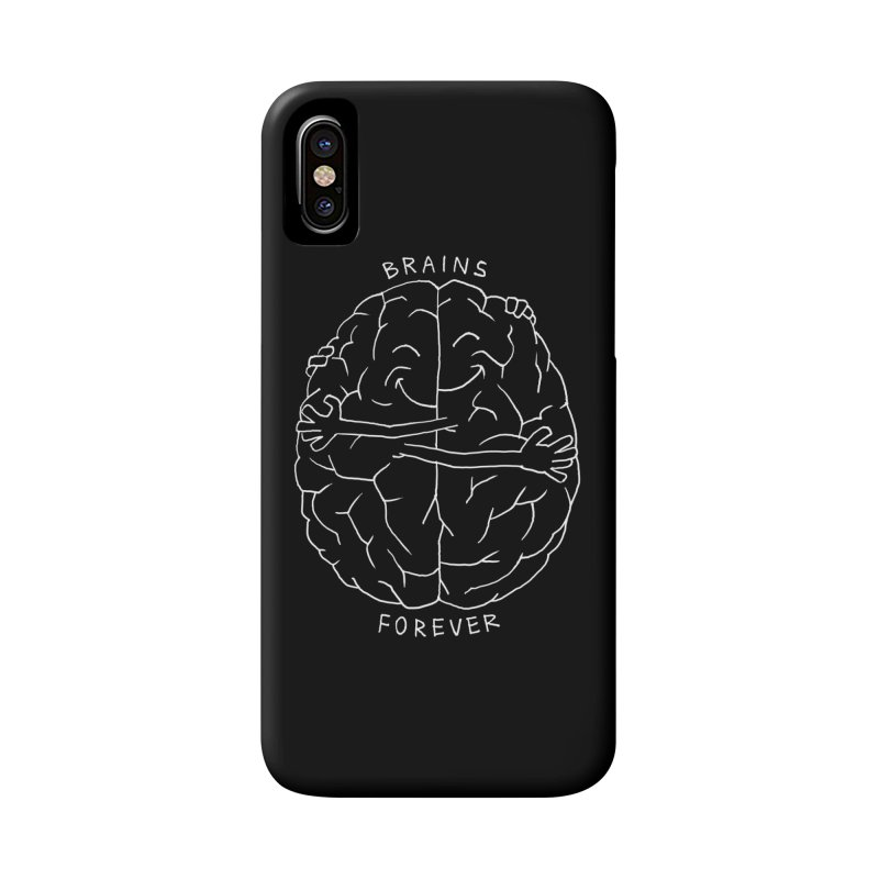Brains Forever Accessories Phone Case by Freehand