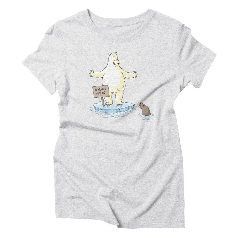 Bear Hugs For Food Women's Triblend T-shirt by Freehand