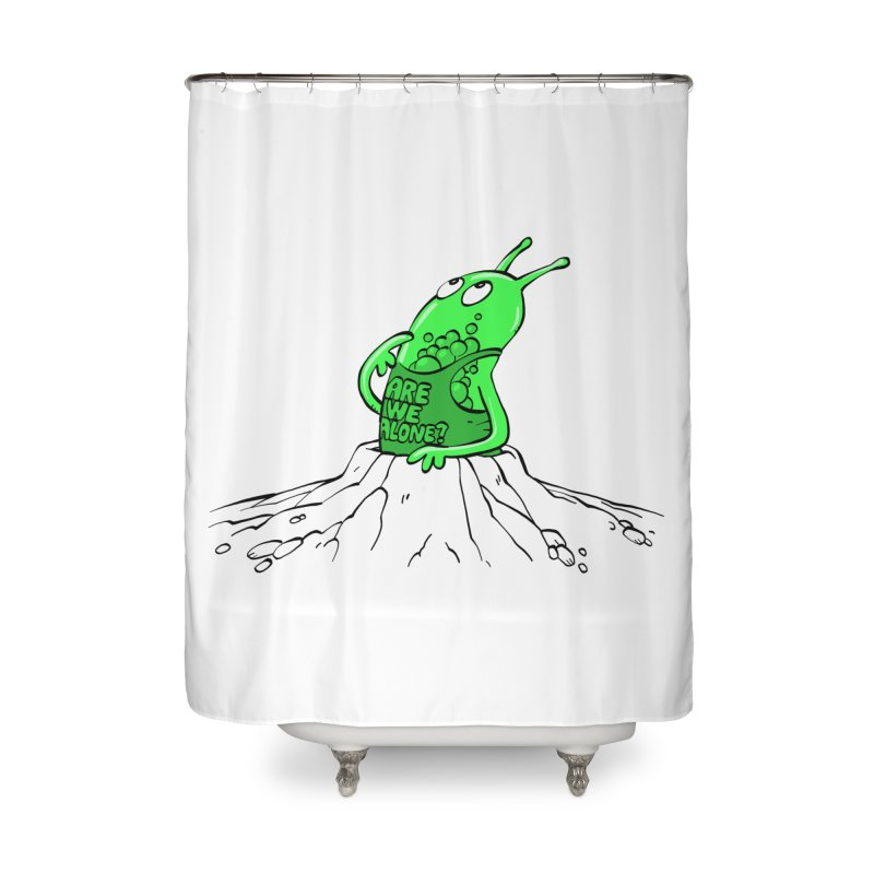 Are We Alone? Home Shower Curtain by Freehand