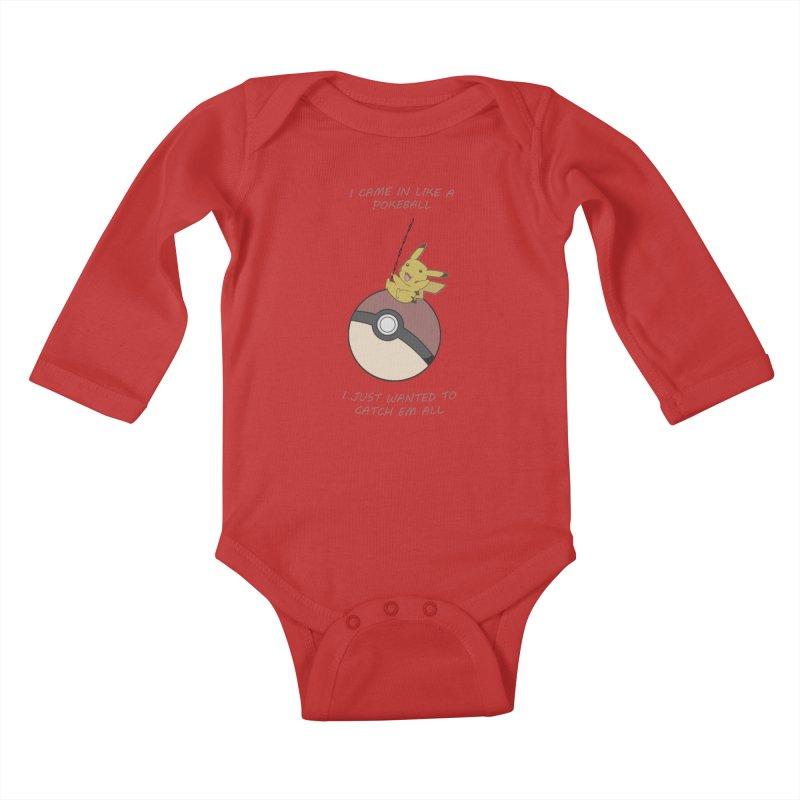 I Came In Like A Pokeball... Kids Baby Longsleeve Bodysuit by freeimagination's Artist Shop