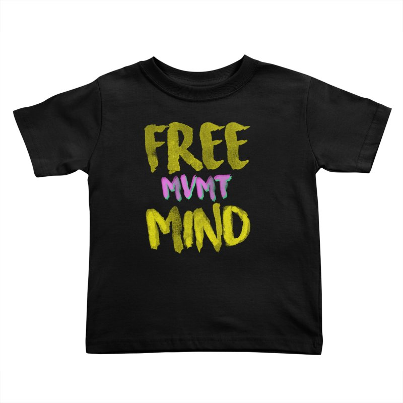 Freemind Black BG Kids Toddler T-Shirt by FreemindMVMT Merch