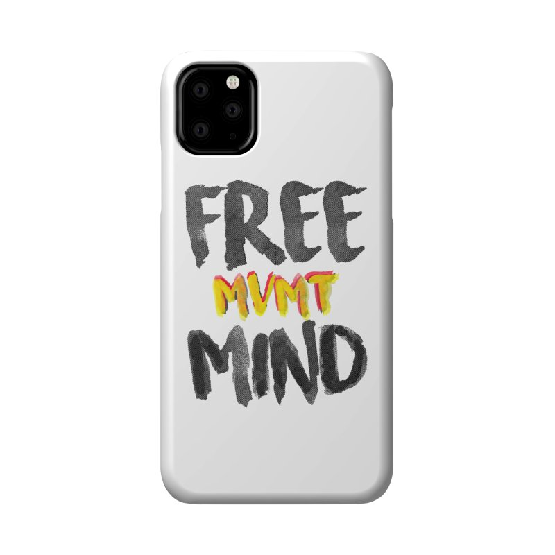 Freemind White BG Accessories Phone Case by FreemindMVMT Merch